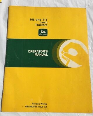 John Deere 108 &111 Lawn Tractors JD Operator's Manual #OM-M82526 Issue A9