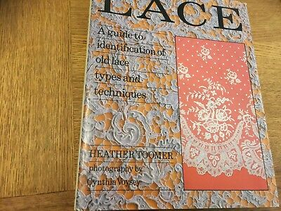 Lace Book - A Guide To Identification Of Old Lace Types And Techniques