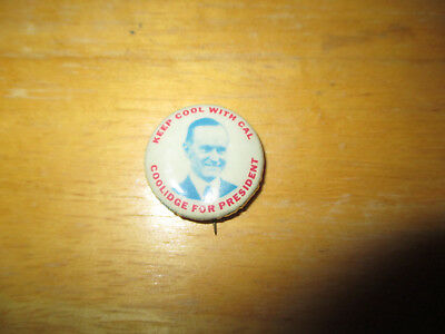 Vintage Campaign Keep Cool With Cal- Coolidge For President Pin Back Button