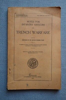 Notes For Infantry Officers on Trench Warfare, 1917
