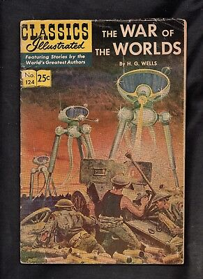 Classics Illustrated #124 Fair  Hrn166 (The War Of The Worlds) H G Wells