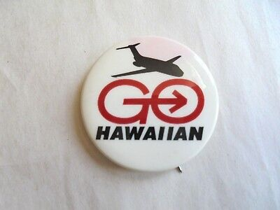 Vintage Go Hawaiian Airlines Advertising Pinback Button
