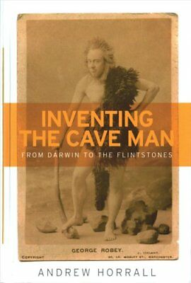 Studies in Popular Culture MUP: Inventing the Cave Man : From Darwin to the...