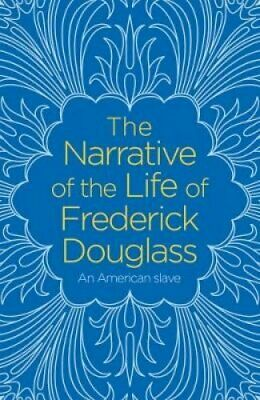 The Narrative of the Life of Frederick Douglass 9781788287869 (Paperback, 2018)