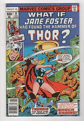 WHAT IF ? no. 10 1978 1st appearance JANE FOSTER as THOR NM- 9.2