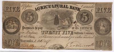 1837 Upper Canada Agricultural Bank Note $5 = 25 Shillings S1564