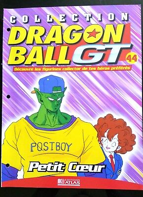 Collection Dragon Ball GT n°44 - Editions Atlas - Petit Coeur -