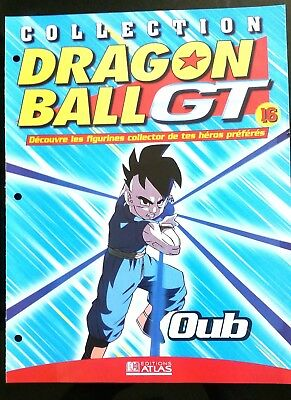 Collection Dragon Ball GT n°16 - Editions Atlas - Oub -