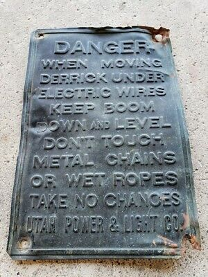 Antique Copper Utah Power And Light Company Danger Sign Derrick Boom