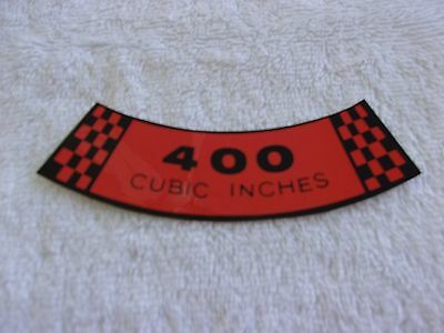 Ford 1970 400 Cubic Inches Air Cleaner Decal