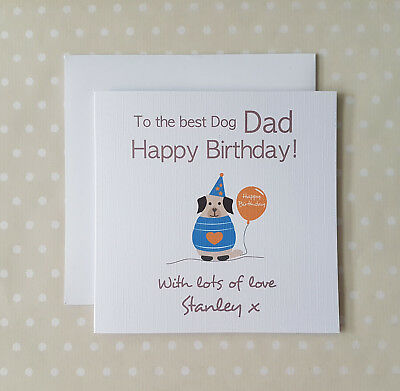 Personalised birthday card from the dog dogs Pet for Dog Dad Mum Daddy Mummy