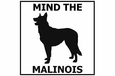Mind the Malinois - Gate/Door Ceramic Tile Sign