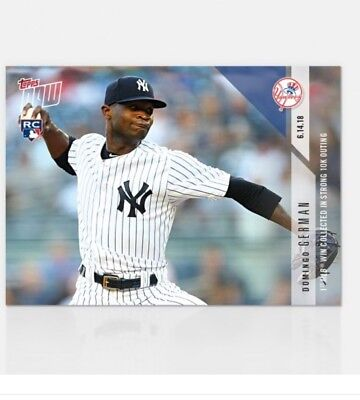 2018 Topps Now MLB 328 Domingo German 1st MLB Win In Strong 10K Outing