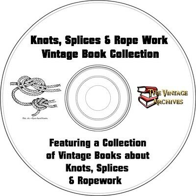 Knots rope work vintage how to tie and splice books on dvd knots splices rope work how to vintage ebook collection on cd fandeluxe Gallery