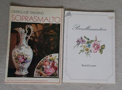 2 PORCELAIN PAINTING SOURCE BOOKS - Overglaze Soprasmalto & Motifs from Ansbach