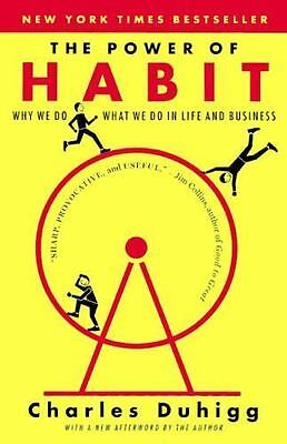 The Power of Habit: Why We Do What We Do in Life & Business by Duhigg, Charles
