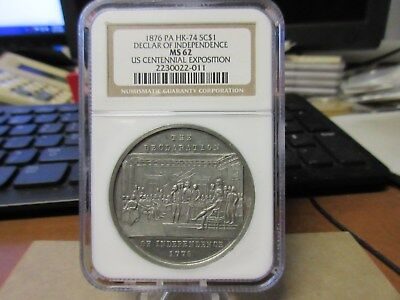 1876 HK-74 Declaration Of Independence Dollar US Centennial Expo NGC MS 62 R-5