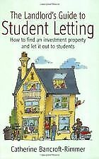THE LANDLORD'S GUIDE TO STUDENT LETTING BOOK by Catherine Bancroft-Rimmer  *NEW*