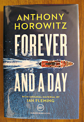 FOREVER AND A DAY  Anthony Horowitz  LIMITED SIGNED NUMBERED 667/750 1/1 UK HB
