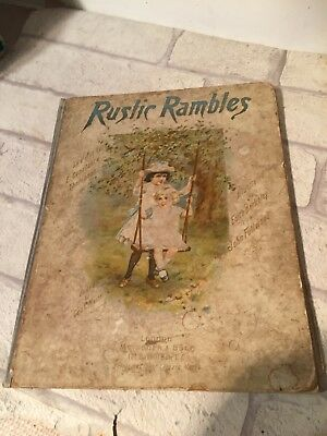 C1915 Rustic Rambles Antique HB book Constance Thompson Edith Berkeley JFullwood