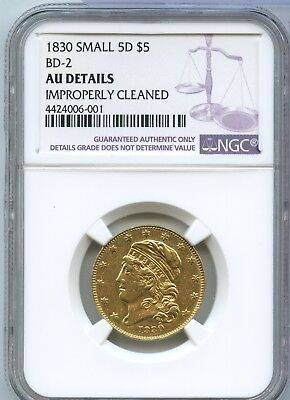 1830 $5 Gold Capped Bust NGC AU Details - BD-2 Small 5D - Certified Coin - JX671