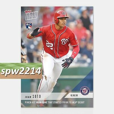 2018 Topps Now Juan Soto RC #337 Pinch-Hit HR in Game Started Prior to MLB Debut