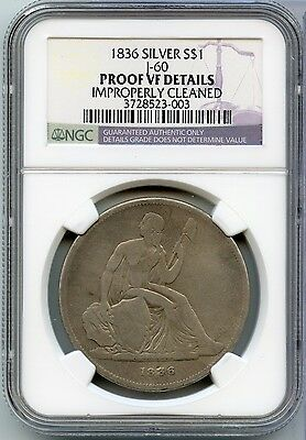1836 Gobrecht Proof Silver Dollar $1 J-60 Judd 60 - NGC Proof VF Details - JX186