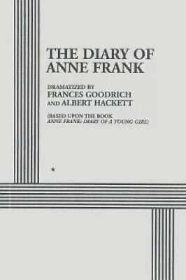 The Diary of Anne Frank by Albert Hackett and Frances Goodrich (2017, Paperback)