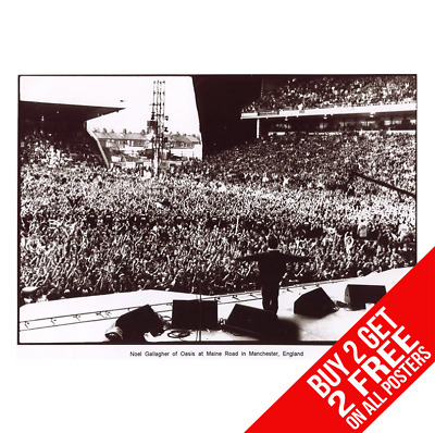 Oasis Maine Road Poster Liam Noel Gallagher A4 A3 Size - Buy 2 Get Any 2 Free