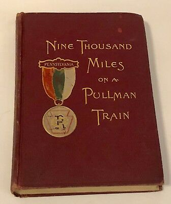 Nine Thousand Miles On A Pullman Train By M.m. Shaw Hard Cover Book Railroad**