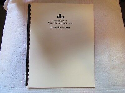 dbx BRAND. MODEL NX-40. NOISE REDUCTION SYSTEM. OWNER'S MANUAL
