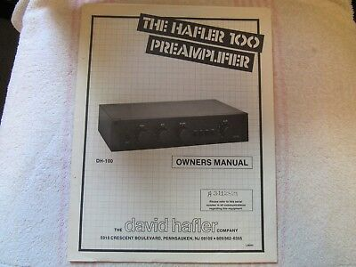 Hafler Brand. Model Dh-100. Stereo Pre Amplifier. Owner's Manual