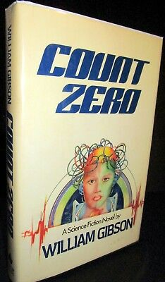 William Gibson: Count Zero SIGNED First Edition 1986