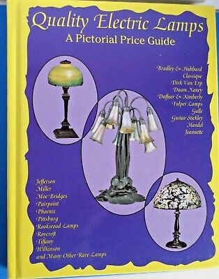 Quality Electric Lamps  A Pictorial Price Guide Hard Cover - Beautiful