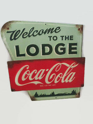 Coca-Cola Tin Sign Vintage Look Welcome to the Lodge- BRAND NEW