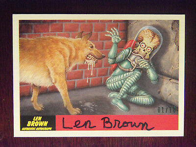 2017 Topps Mars Attacks The Revenge! Len Brown AUTOGRAPHED Card #44 #1/10 RARE