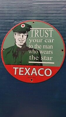 "Vintage Texaco ""Trust You Car To The Man Who Wears The Star"" porcelain gas sign"