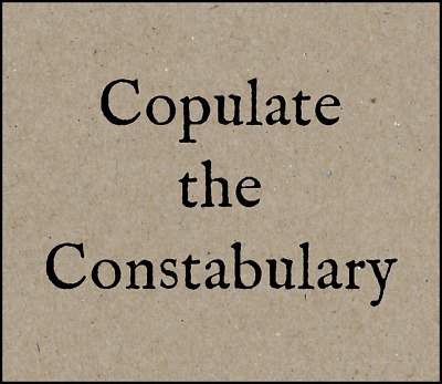 Refrigerator Fridge Magnet Copulate the Constabulary Steampunk F*ck the Police