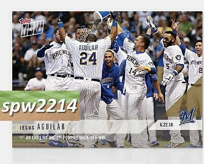 2018 Topps Now Jesus Aguilar #356