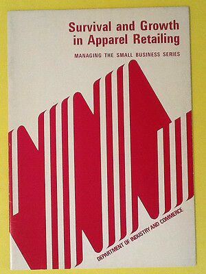 SURVIVAL AND GROWTH IN APPAREL RETAILING. Small business Series