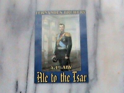 Fernandes Ale To The Tsar Laminated Real Ale Beer Pump Clip Sign