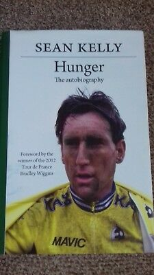 Hunger - The Autobiography by Sean Kelly - Hardback.