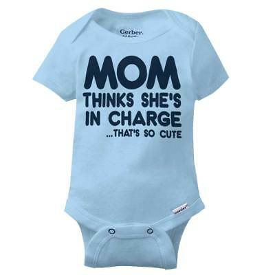 Mom Thinks Charge Funny Shirt | Baby Clothes Cute Gift Idea Gerber Onesies