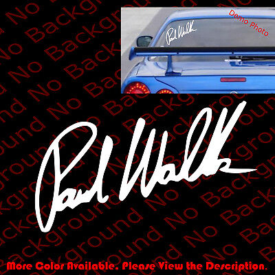 LARGE - PAUL WALKER SIGNATURE Fast and Furious Car Window Decal Sticker RC016