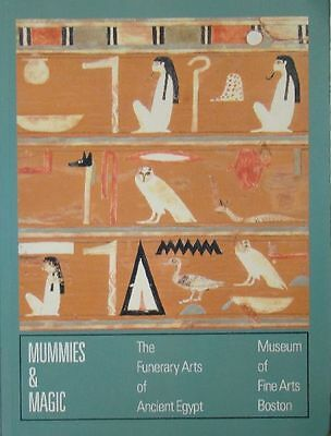 Mummies & Magic: The Funerary Arts Of Ancient Egypt - D'auria, Lacovara/roehrig