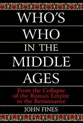 NEW HC Who's Who Middle Ages Fall of Roman Empire to Renaissance 150 Biographies