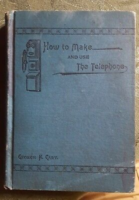 HOW TO MAKE and Use the Telephone 1894 Drawings Early Electrical ...