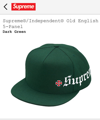 9d072e8f0e4 Supreme Independent Old English 5-Panel Snapback Hat Cap Dark Green FW17H25  DS