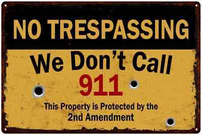 No Trespassing, We Don't Call 911...Man Cave Fishing Metal Sign 12x18 2180008049