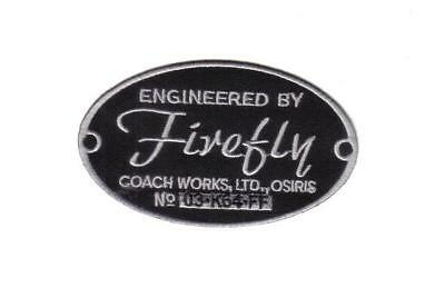 "Engineered by Firefly  Logo 4"" Serenity Embroidered Patch- USA Mailed"